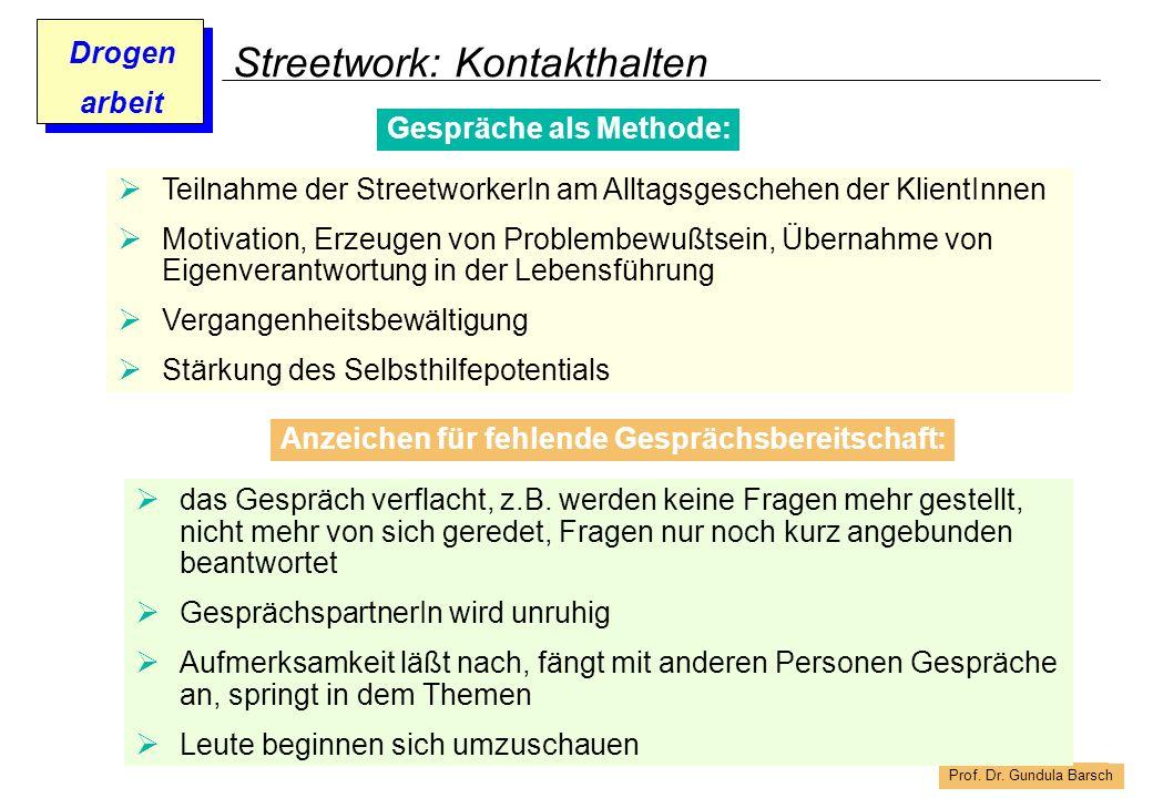 Streetwork: Kontakthalten