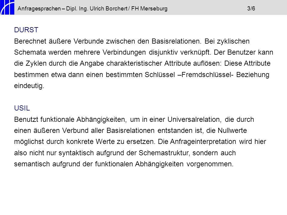 Anfragesprachen – Dipl. Ing. Ulrich Borchert / FH Merseburg 3/6