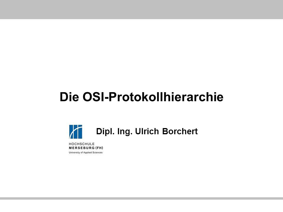 Die OSI-Protokollhierarchie
