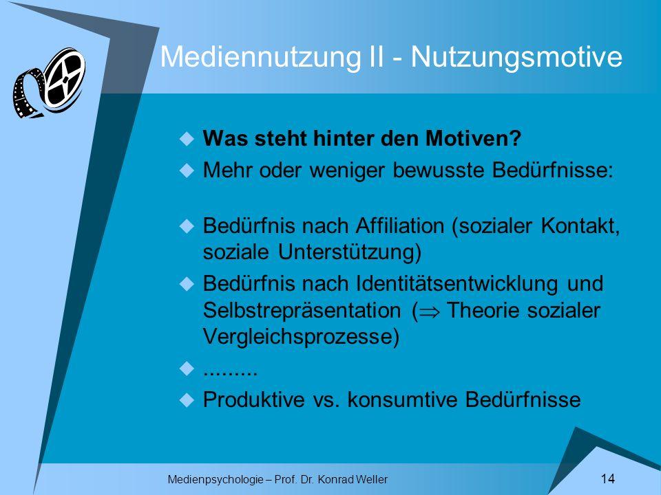 Mediennutzung II - Nutzungsmotive