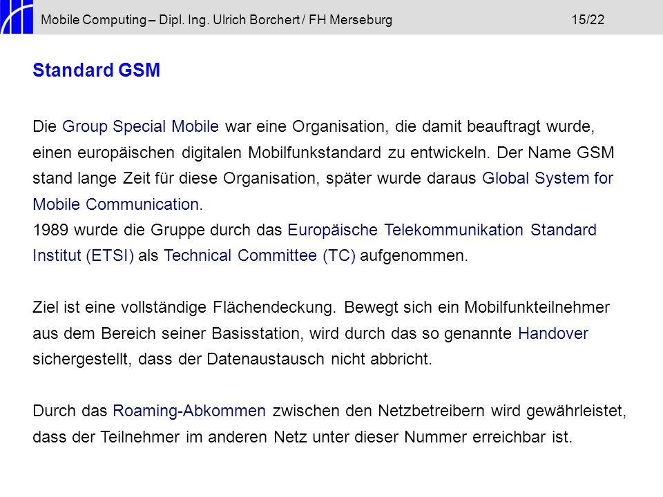 Mobile Computing – Dipl. Ing. Ulrich Borchert / FH Merseburg 15/22