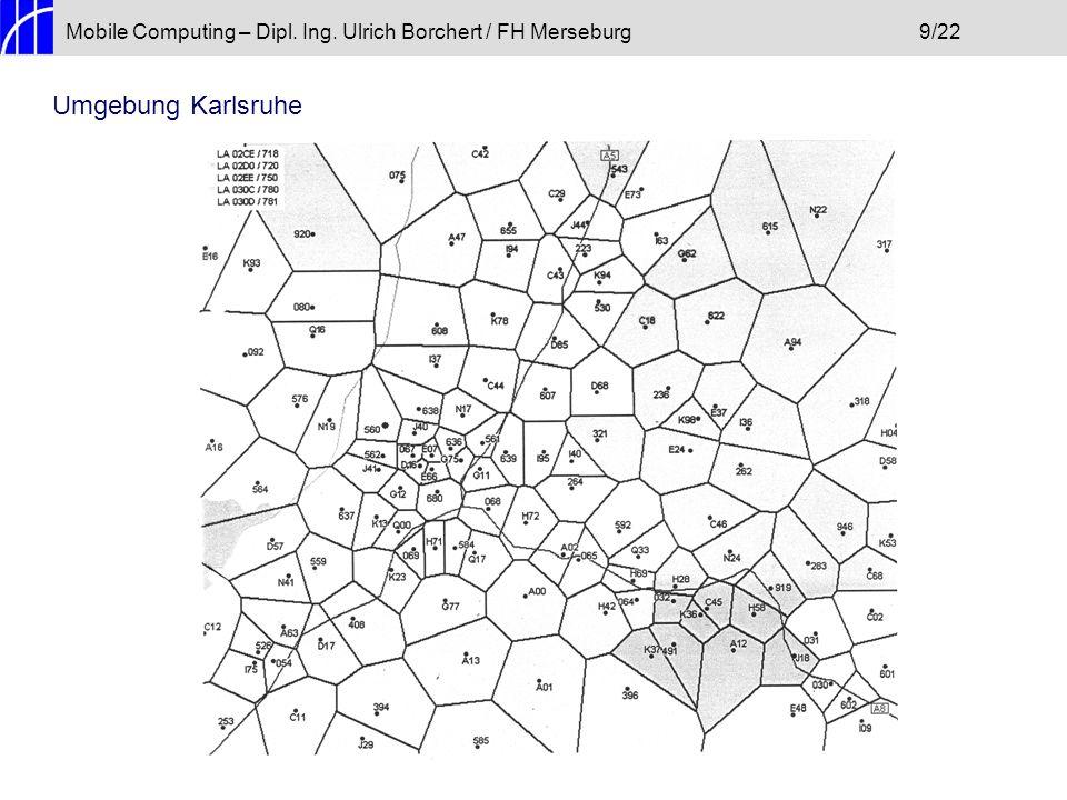 Mobile Computing – Dipl. Ing. Ulrich Borchert / FH Merseburg 9/22