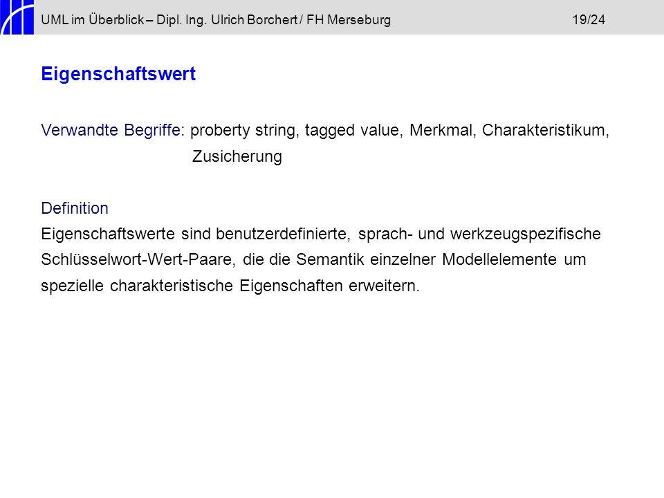 UML im Überblick – Dipl. Ing. Ulrich Borchert / FH Merseburg 19/24