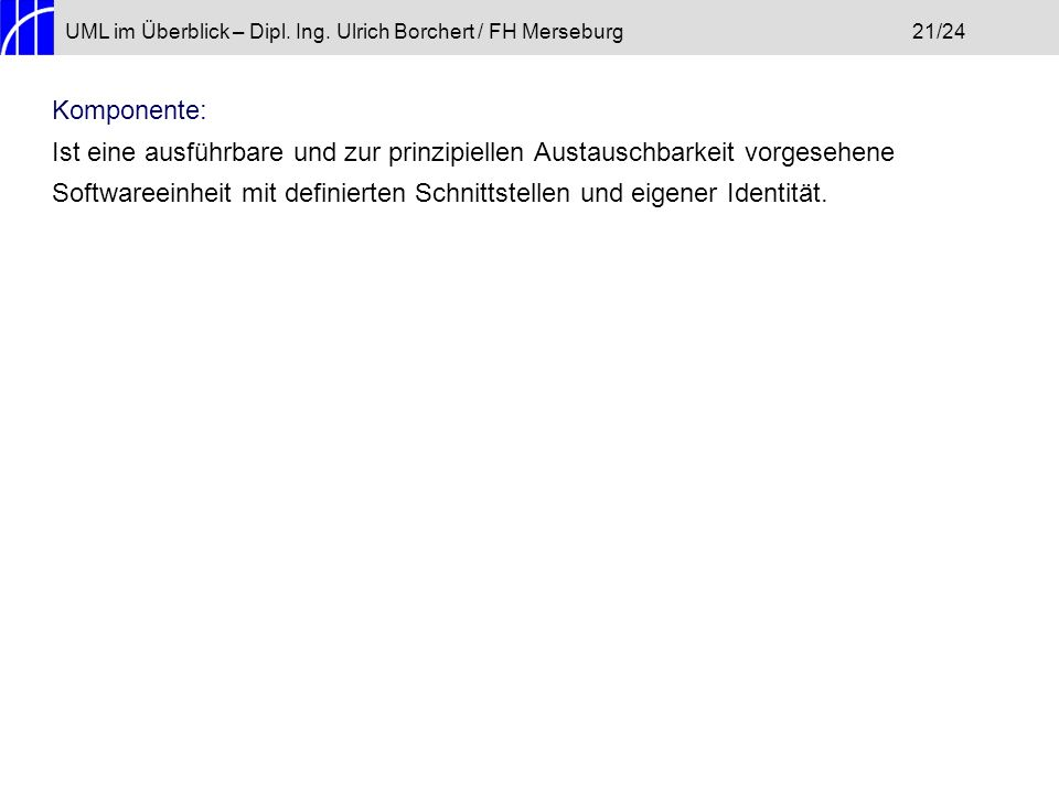 UML im Überblick – Dipl. Ing. Ulrich Borchert / FH Merseburg 21/24