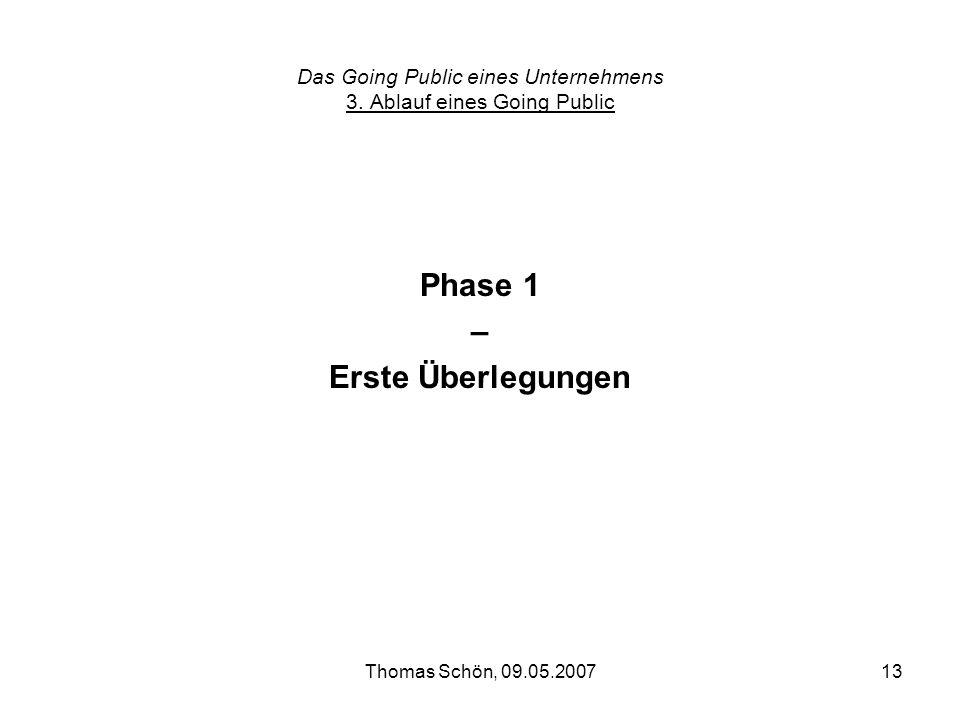 Das Going Public eines Unternehmens 3. Ablauf eines Going Public
