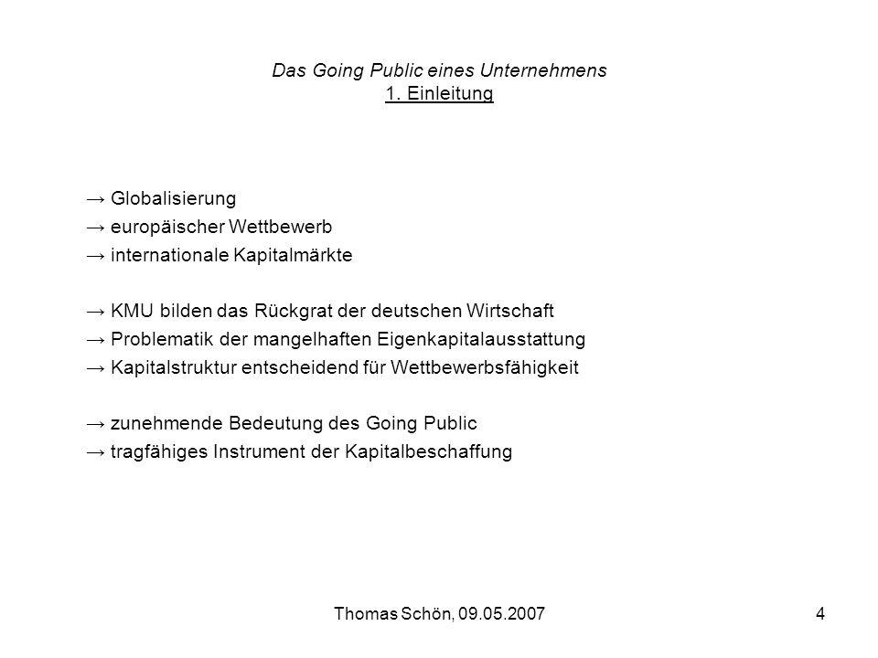 Das Going Public eines Unternehmens 1. Einleitung