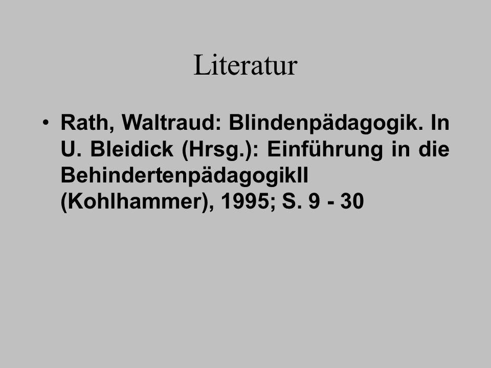 LiteraturRath, Waltraud: Blindenpädagogik.In U.