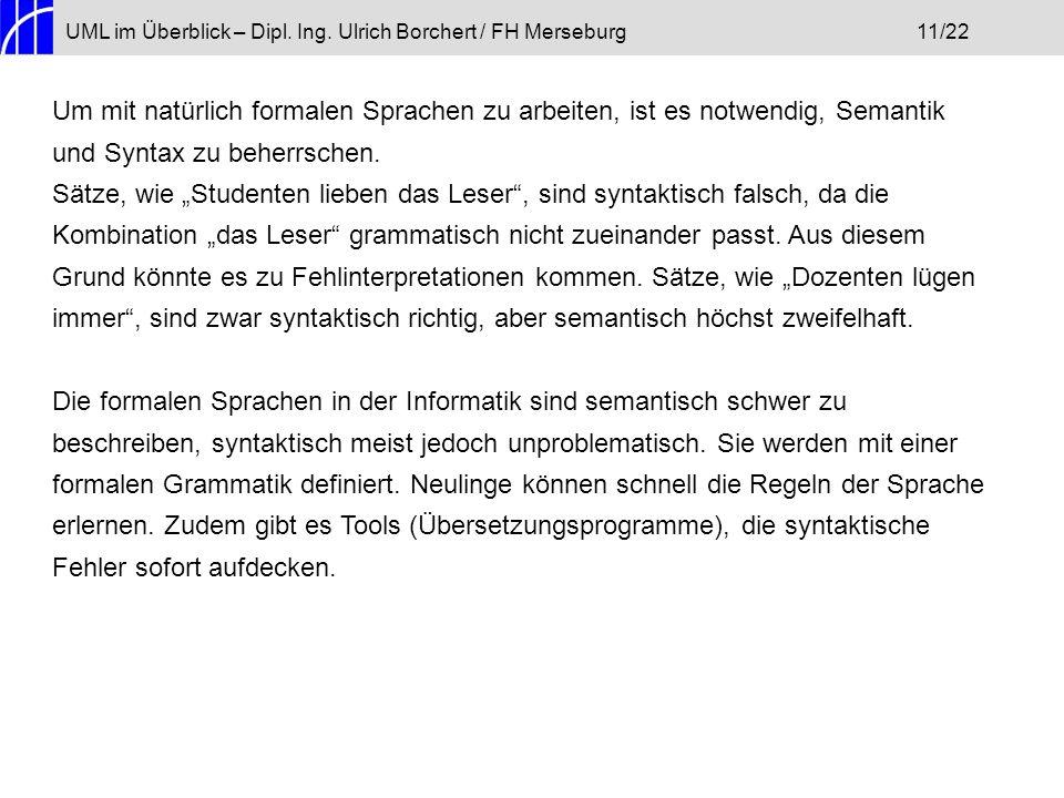 UML im Überblick – Dipl. Ing. Ulrich Borchert / FH Merseburg 11/22
