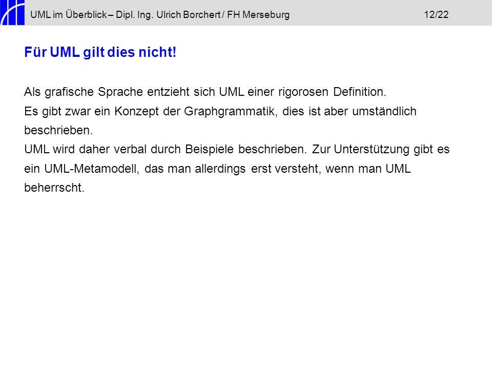 UML im Überblick – Dipl. Ing. Ulrich Borchert / FH Merseburg 12/22