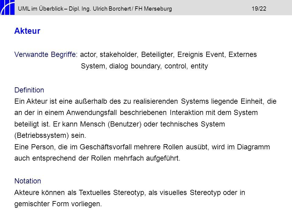 UML im Überblick – Dipl. Ing. Ulrich Borchert / FH Merseburg 19/22