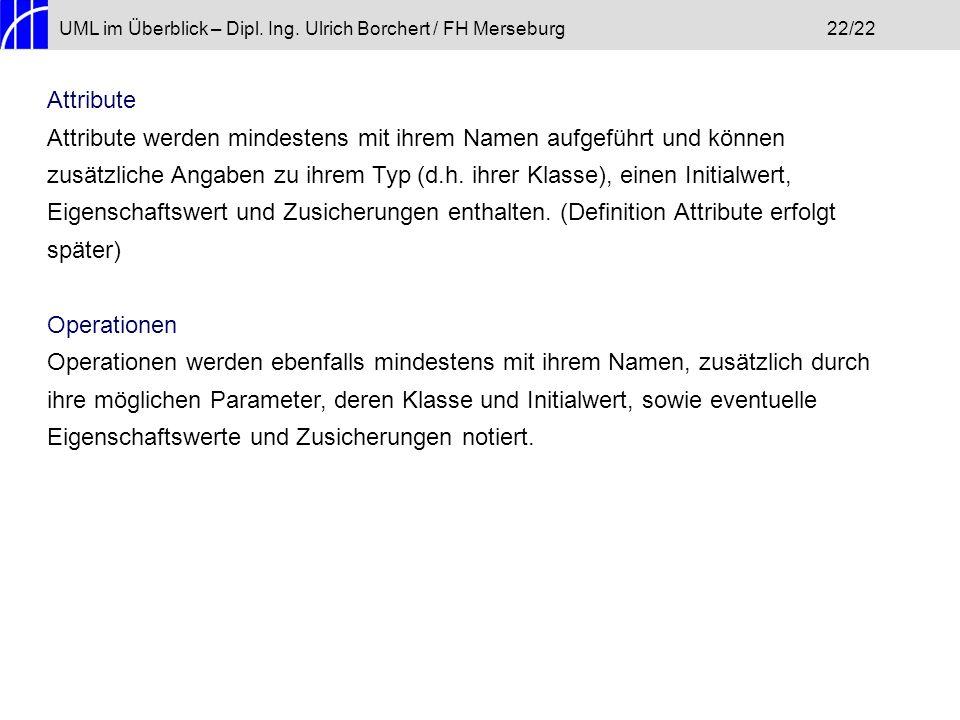 UML im Überblick – Dipl. Ing. Ulrich Borchert / FH Merseburg 22/22