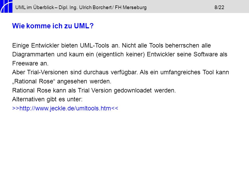 UML im Überblick – Dipl. Ing. Ulrich Borchert / FH Merseburg 8/22