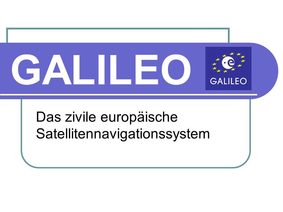 Das zivile europäische Satellitennavigationssystem