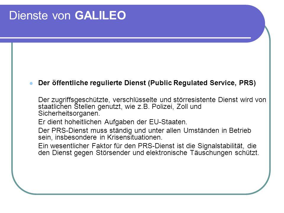 Dienste von GALILEODer öffentliche regulierte Dienst (Public Regulated Service, PRS)