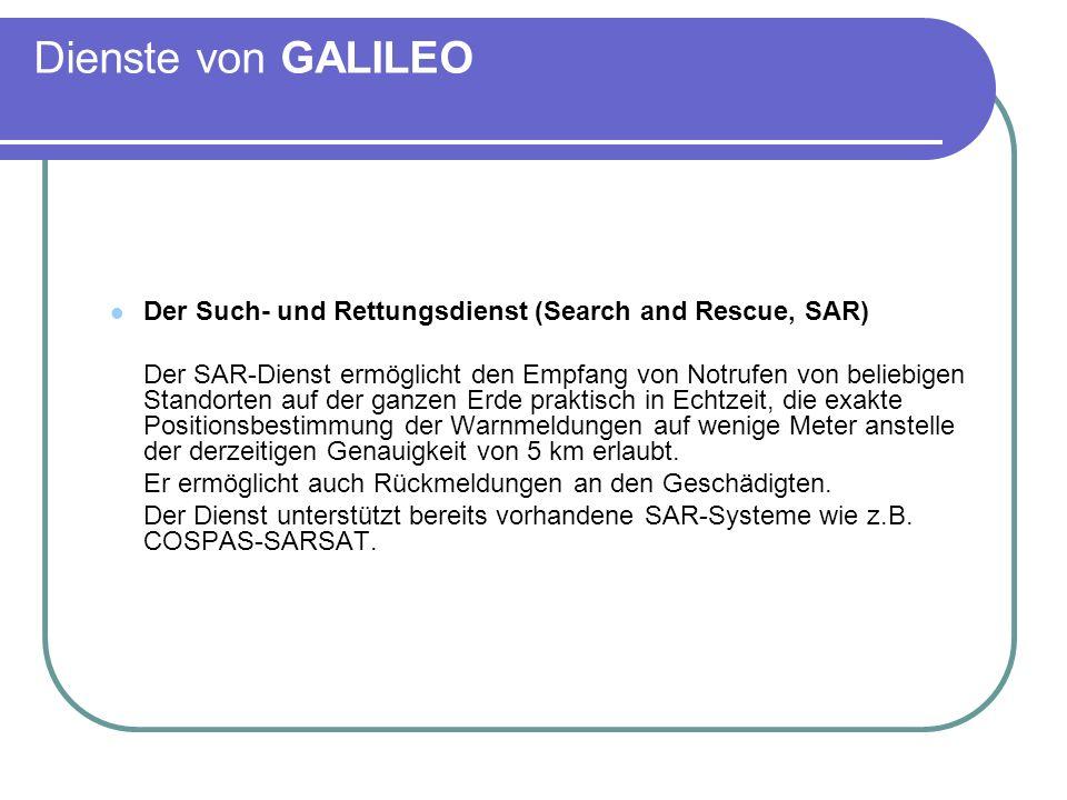 Dienste von GALILEODer Such- und Rettungsdienst (Search and Rescue, SAR)