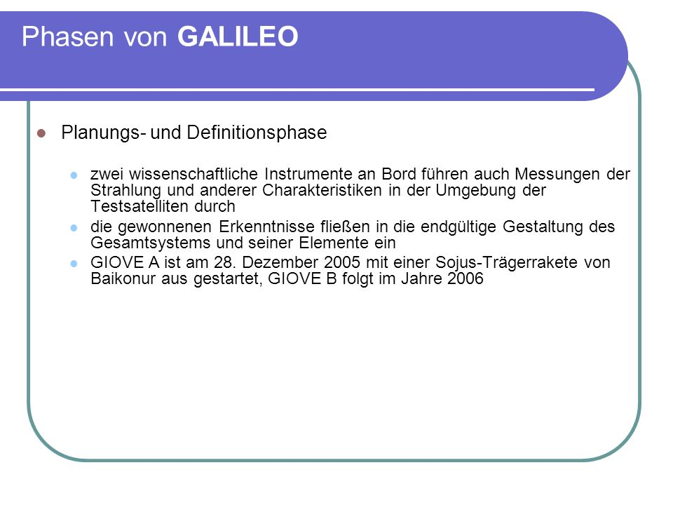 Phasen von GALILEO Planungs- und Definitionsphase