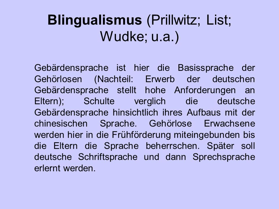 Blingualismus (Prillwitz; List; Wudke; u.a.)