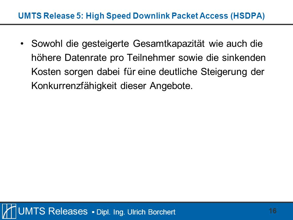 UMTS Release 5: High Speed Downlink Packet Access (HSDPA)