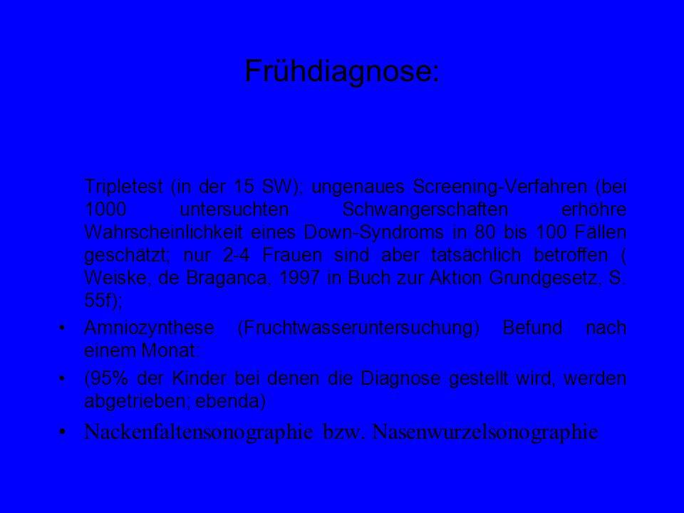 Frühdiagnose: Nackenfaltensonographie bzw. Nasenwurzelsonographie