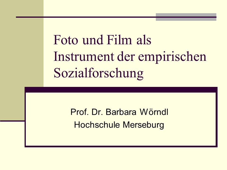 Foto und Film als Instrument der empirischen Sozialforschung