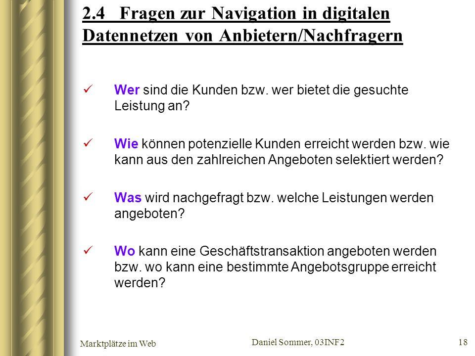 2.4 Fragen zur Navigation in digitalen Datennetzen von Anbietern/Nachfragern