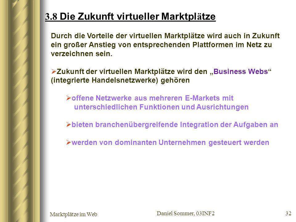 3.8 Die Zukunft virtueller Marktplätze