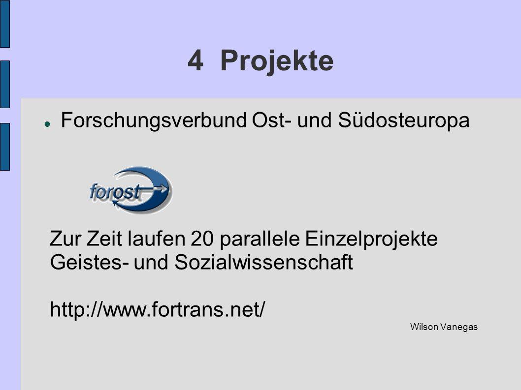 4 Projekte Forschungsverbund Ost- und Südosteuropa