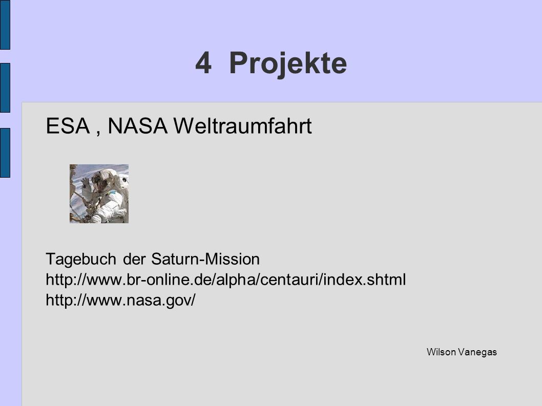 4 Projekte ESA , NASA Weltraumfahrt Tagebuch der Saturn-Mission