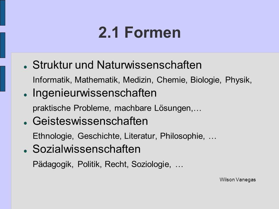 2.1 Formen Struktur und Naturwissenschaften