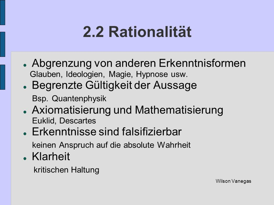 2.2 Rationalität Abgrenzung von anderen Erkenntnisformen