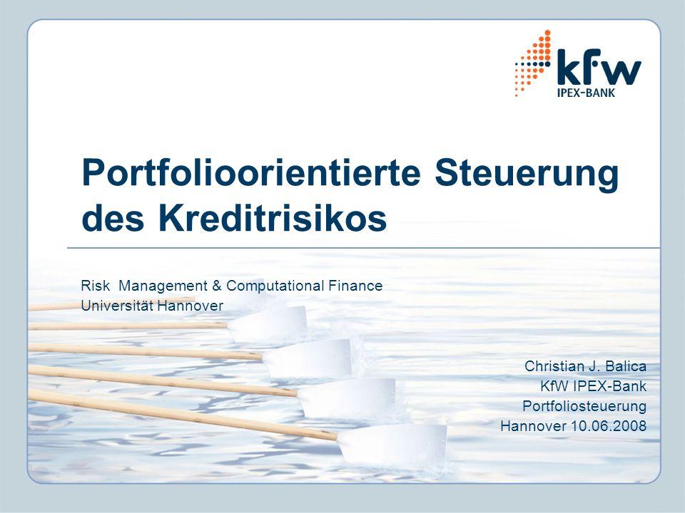 Portfolioorientierte Steuerung des Kreditrisikos