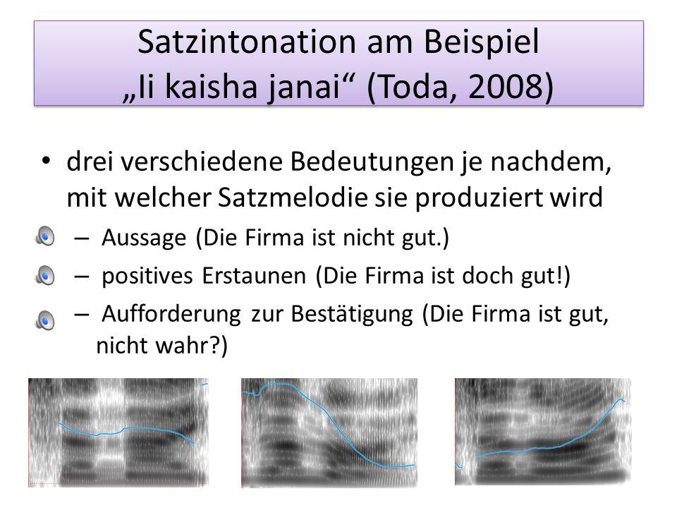 "Satzintonation am Beispiel ""Ii kaisha janai (Toda, 2008)"
