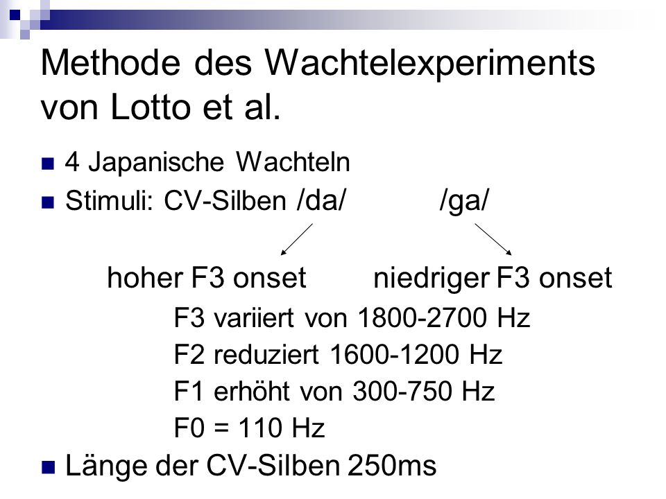 Methode des Wachtelexperiments von Lotto et al.