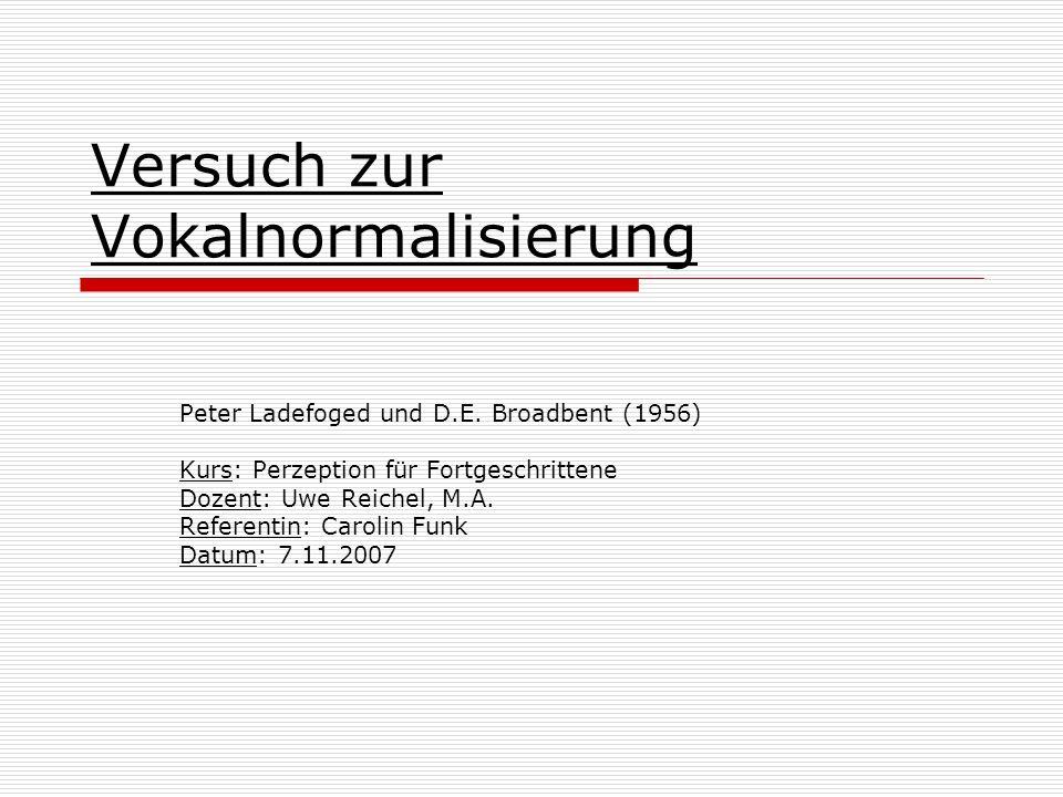Versuch zur Vokalnormalisierung