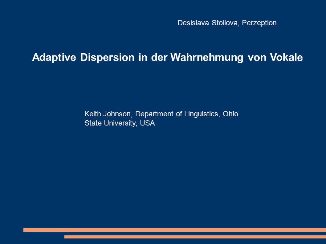 Adaptive Dispersion in der Wahrnehmung von Vokale