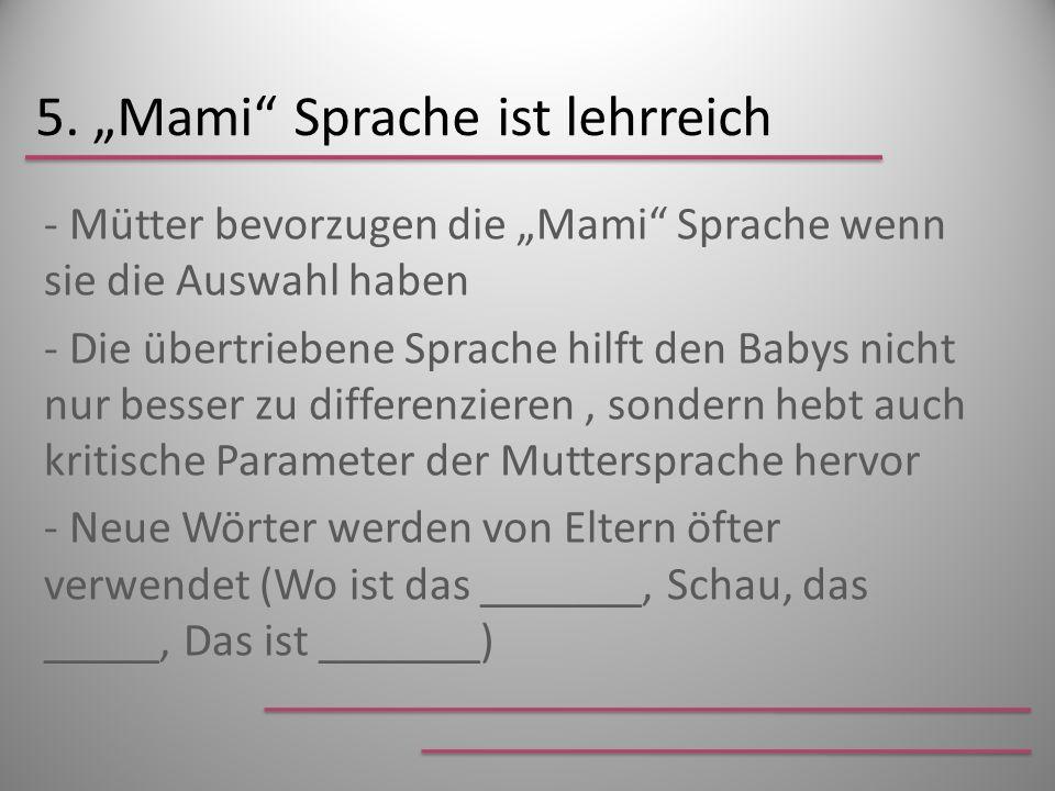 """5. """"Mami Sprache ist lehrreich"""