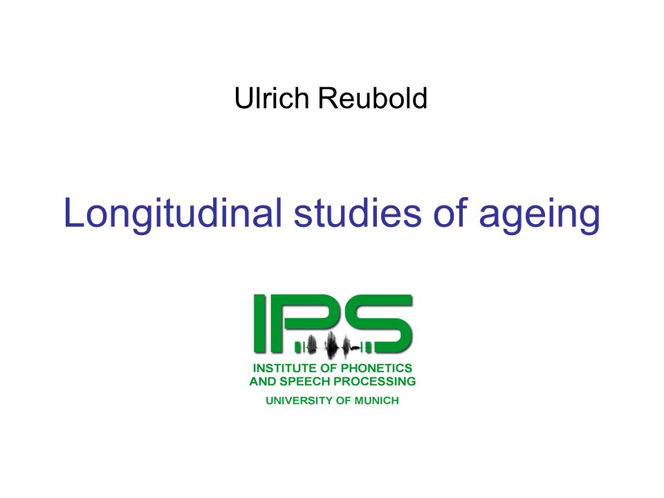 Longitudinal studies of ageing