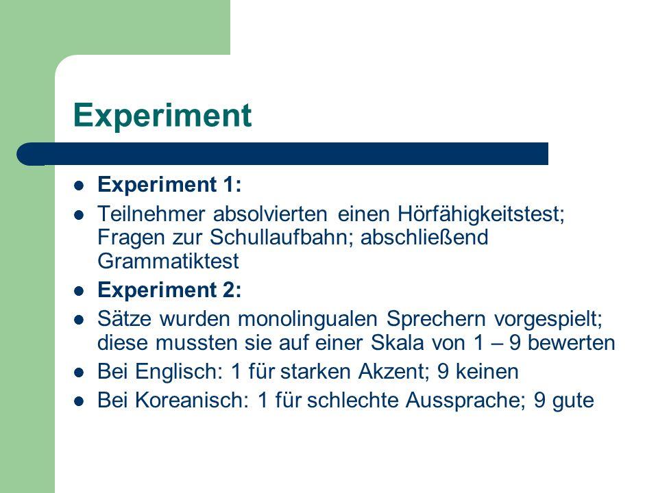 Experiment Experiment 1: