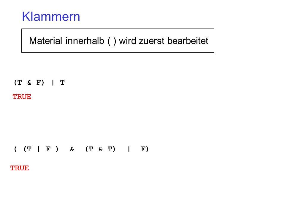 Klammern Material innerhalb ( ) wird zuerst bearbeitet (T & F) | T