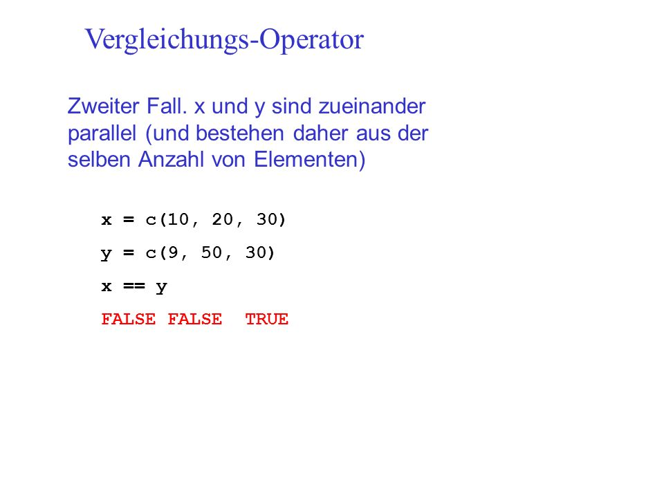 Vergleichungs-Operator