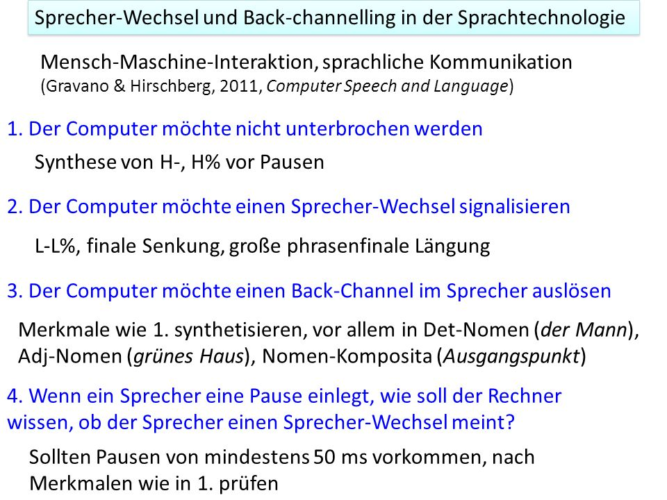 Sprecher-Wechsel und Back-channelling in der Sprachtechnologie