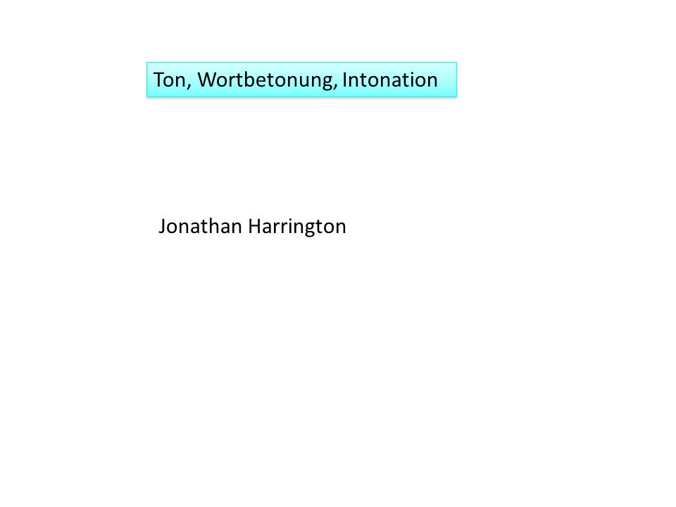 Ton, Wortbetonung, Intonation