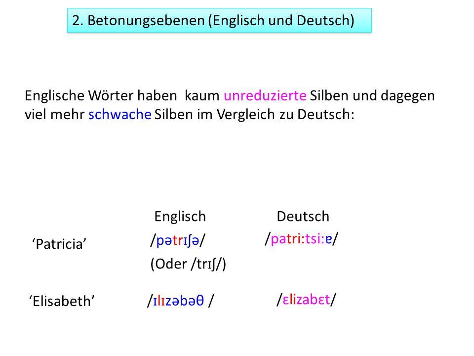 2. Betonungsebenen (Englisch und Deutsch)
