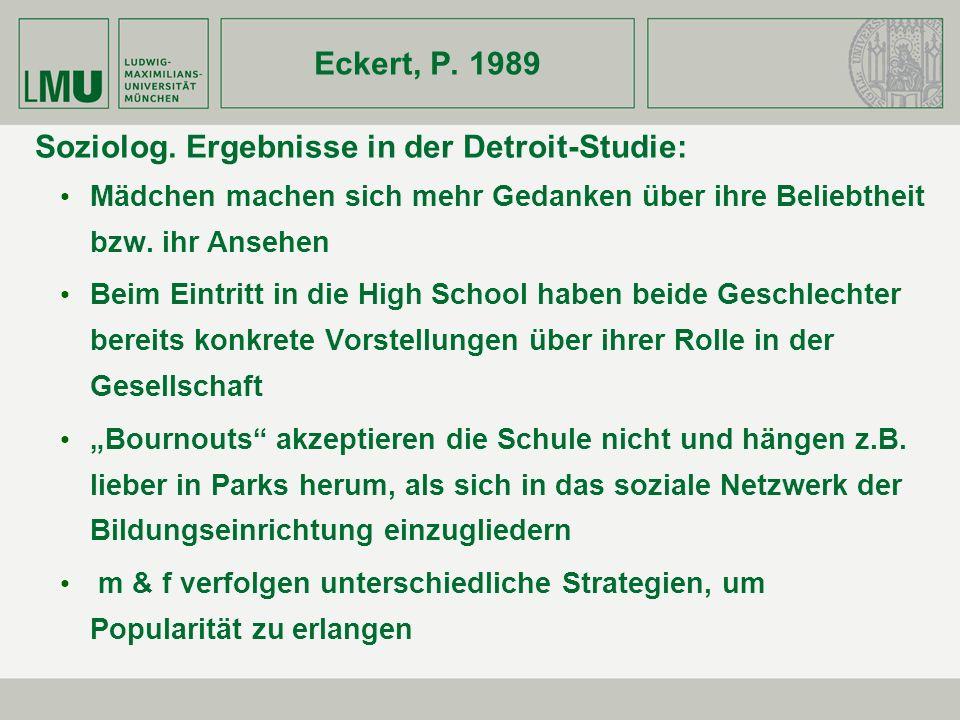 Soziolog. Ergebnisse in der Detroit-Studie: