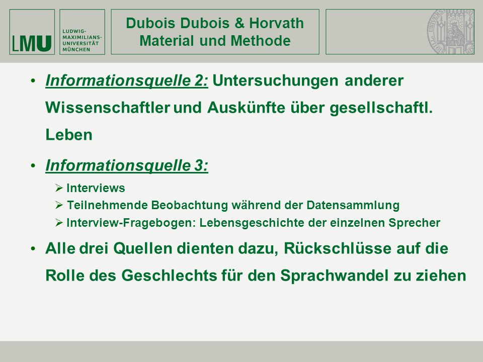 Dubois Dubois & Horvath Material und Methode