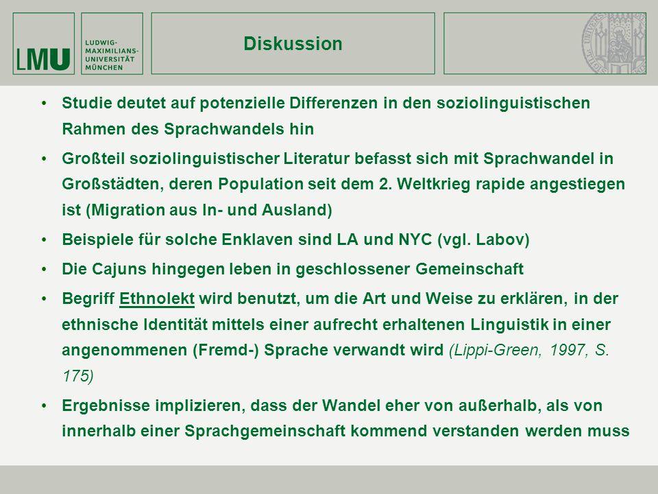Diskussion Studie deutet auf potenzielle Differenzen in den soziolinguistischen Rahmen des Sprachwandels hin.