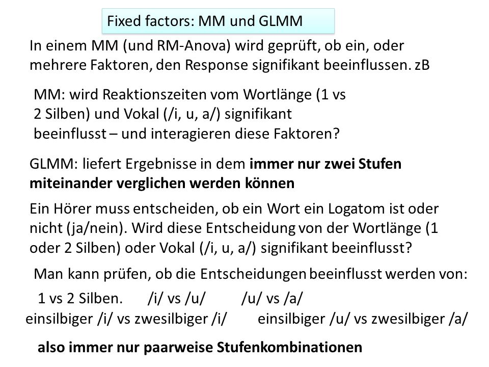 Fixed factors: MM und GLMM