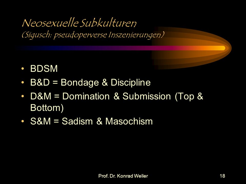 Neosexuelle Subkulturen (Sigusch: pseudoperverse Inszenierungen)