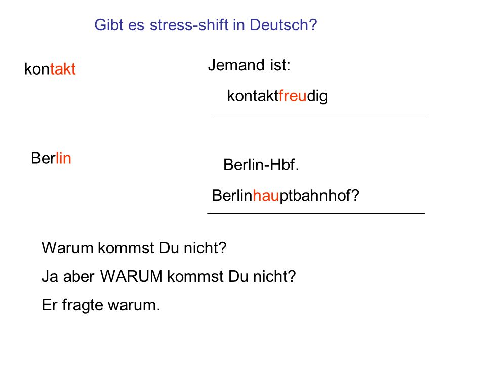 Gibt es stress-shift in Deutsch