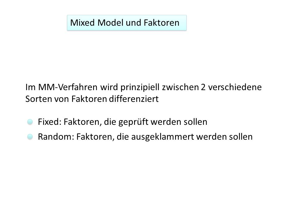 Mixed Model und Faktoren